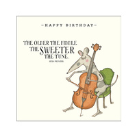 TWIGSEEDS | Card - Happy Birthday - The Older the Fiddle the Sweeter the Tune
