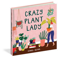 Book - Crazy Plant Lady by Isabel Serna